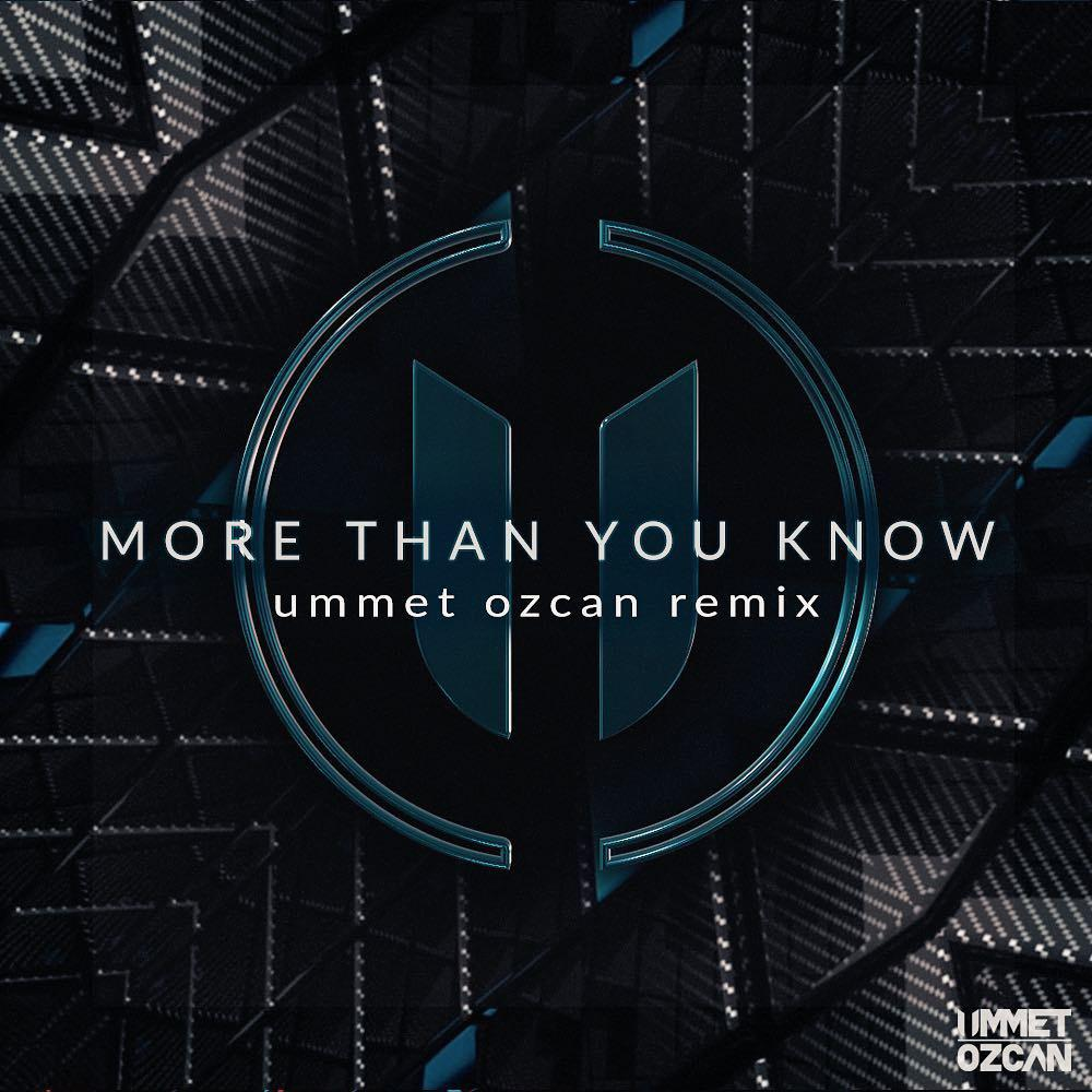 More Than You Know (Ummet
