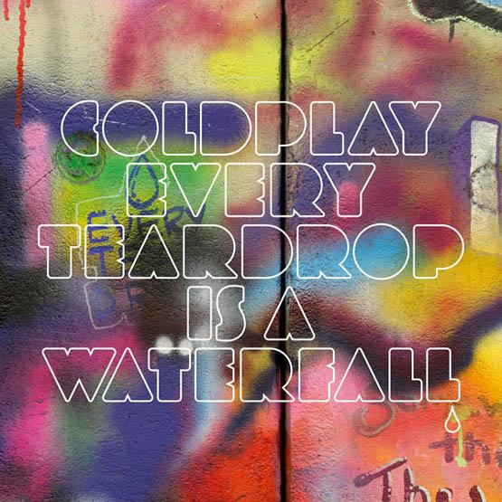 Every Teardrop Is A Waterf