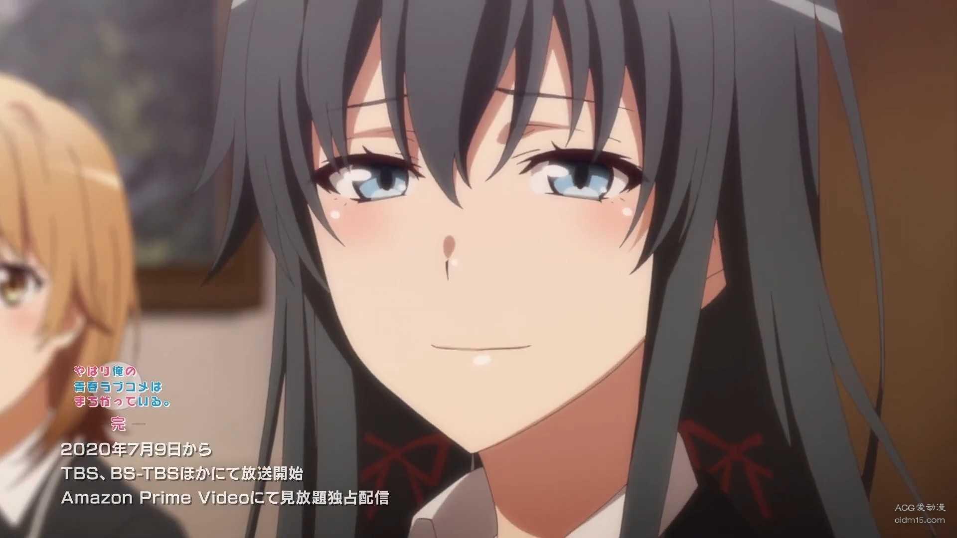 【动漫更新】我的青春恋爱物语果然有问题 完-小柚妹站