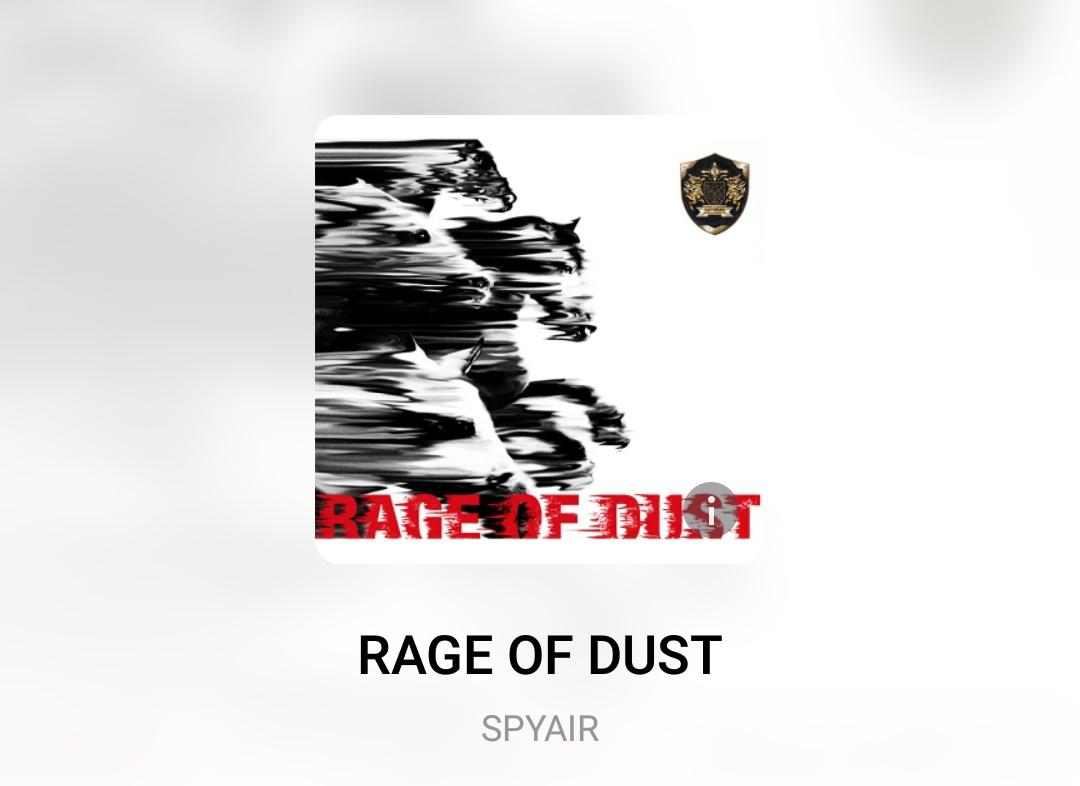 【音乐】SPYAIR – RAGE OF DUSTSPYAIR