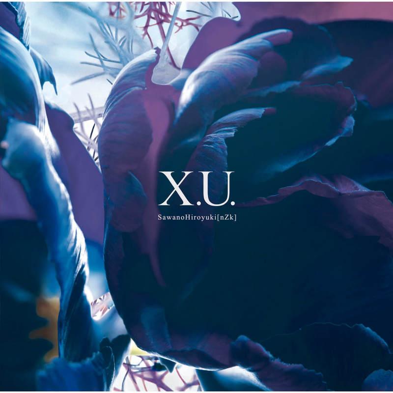 【音乐】X.U. 终结的炽天使一说都知道了